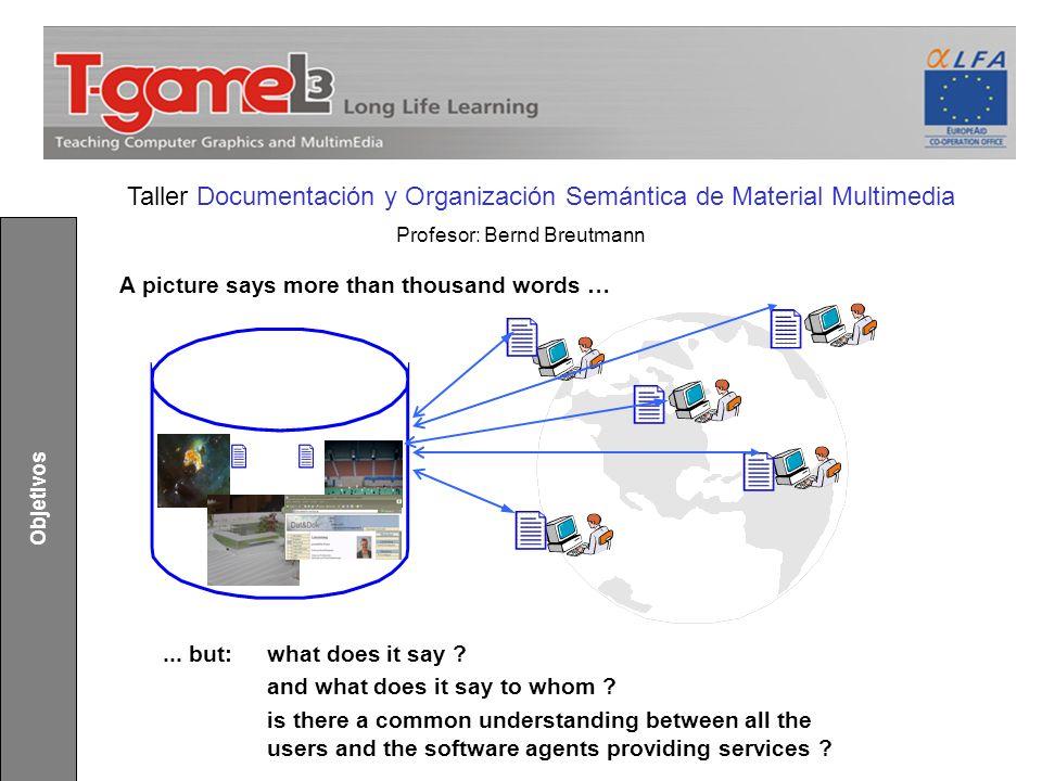 Taller Documentación y Organización Semántica de Material Multimedia