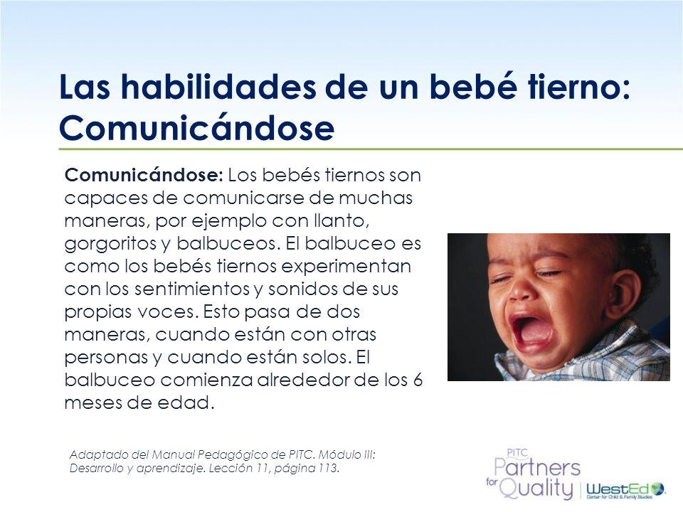 Las habilidades de un bebé tierno: Comunicándose