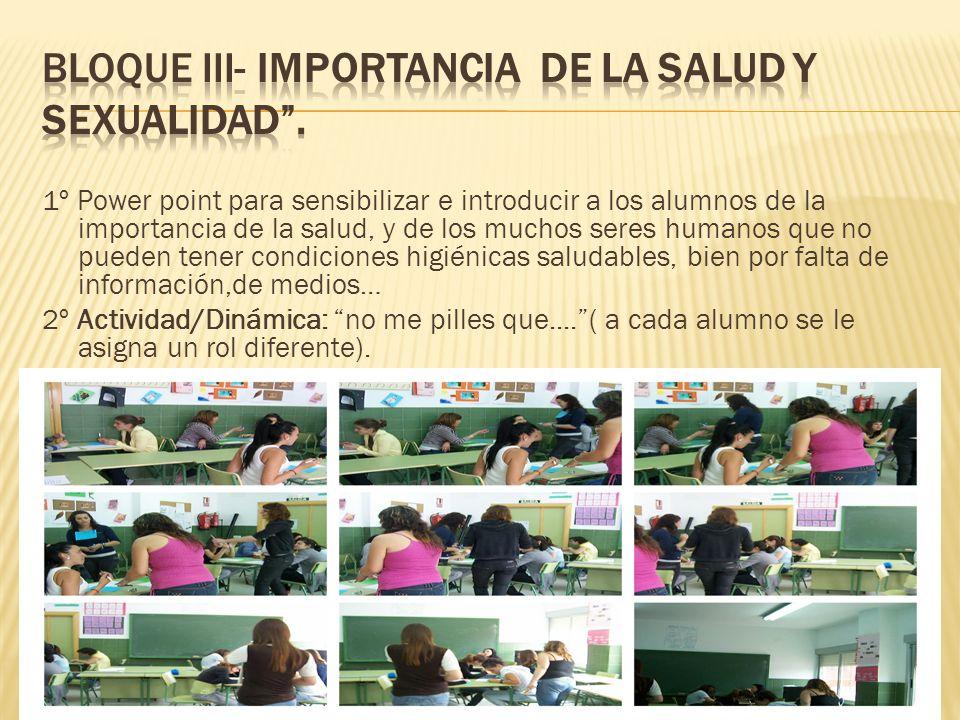 BLOQUE III- IMPORTANCIA DE LA SALUD Y SEXUALIDAD .