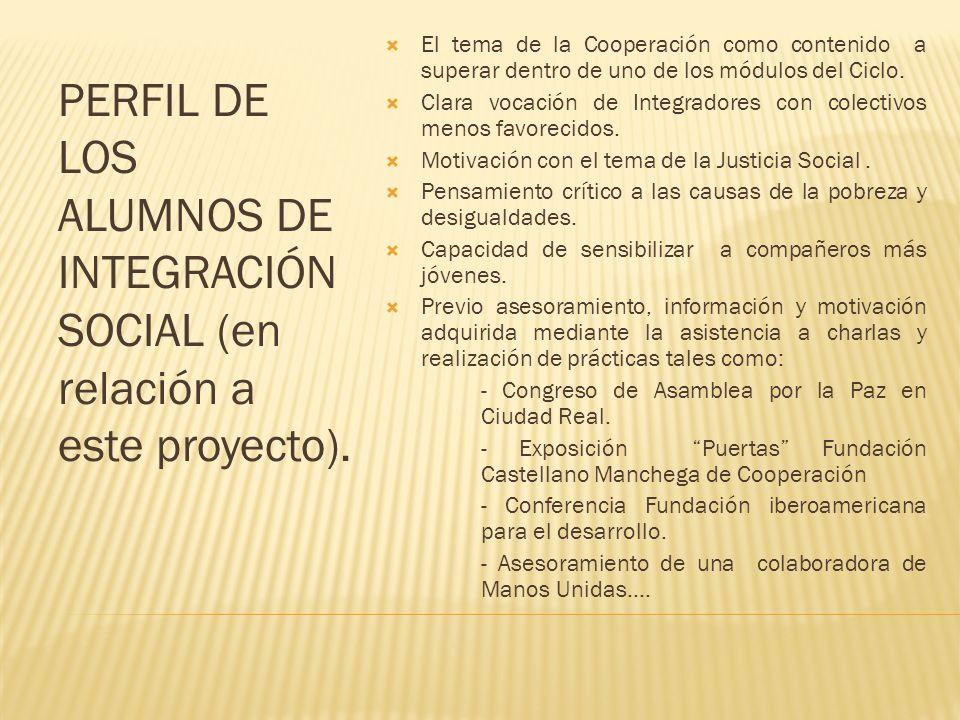 El tema de la Cooperación como contenido a superar dentro de uno de los módulos del Ciclo.