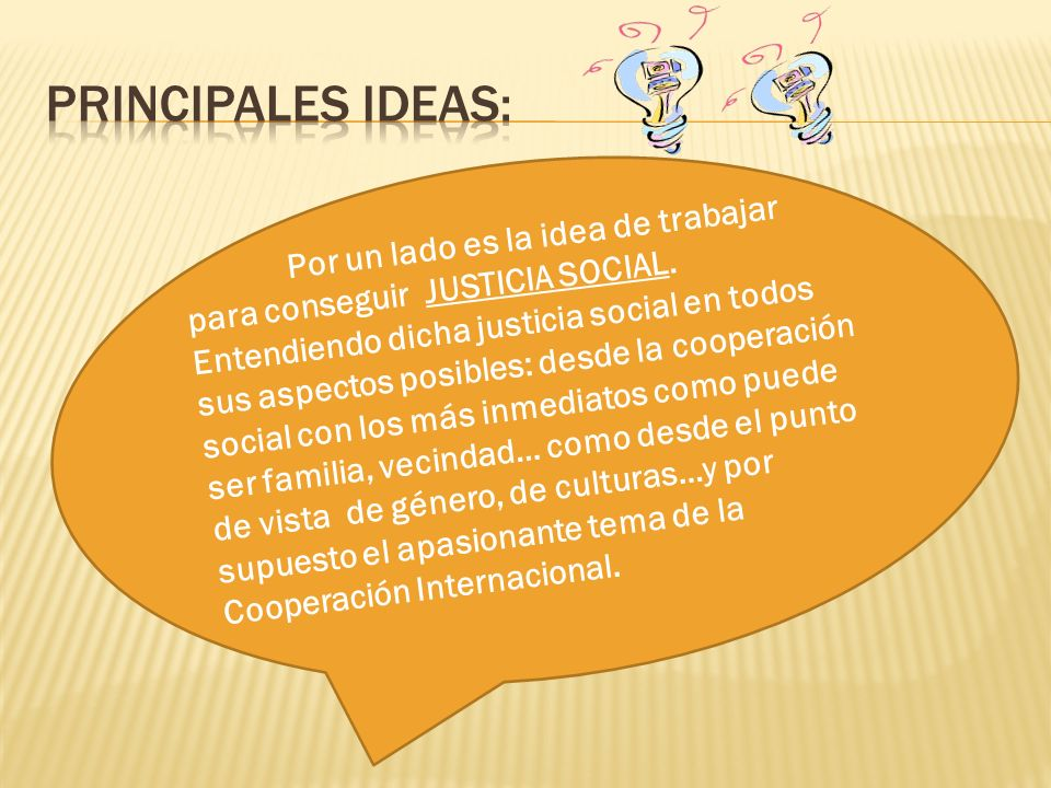 PRINCIPALES IDEAS: