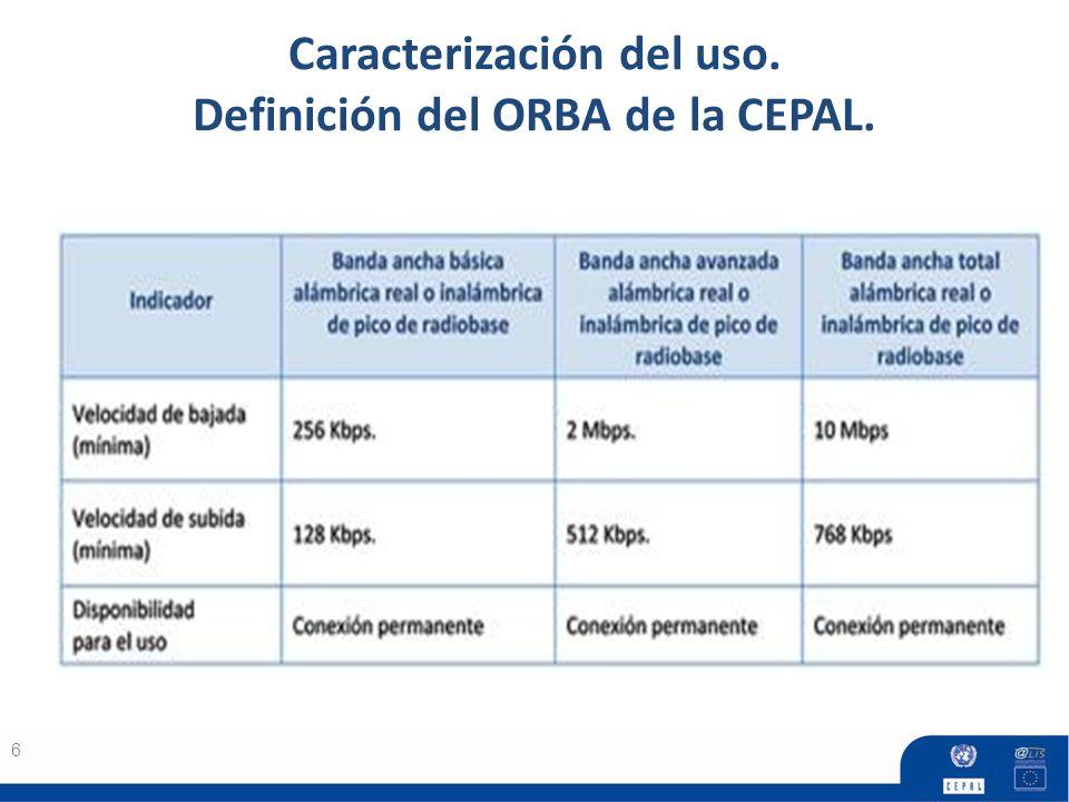 Caracterización del uso. Definición del ORBA de la CEPAL.