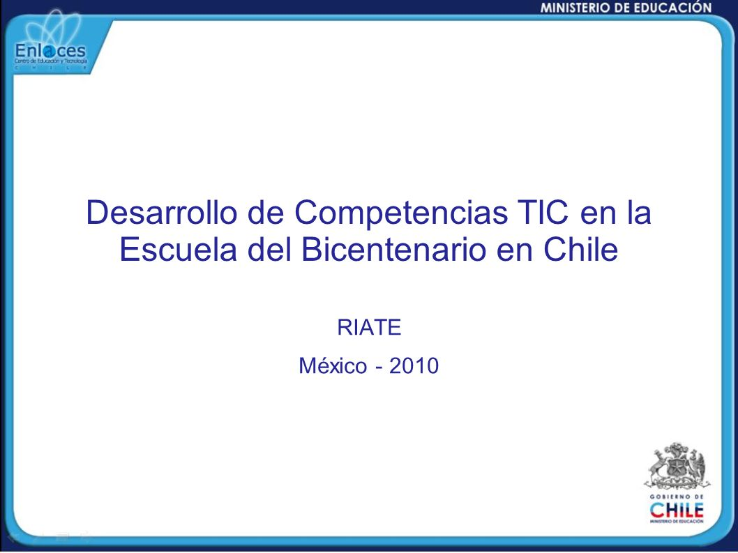 Desarrollo de Competencias TIC en la Escuela del Bicentenario en Chile