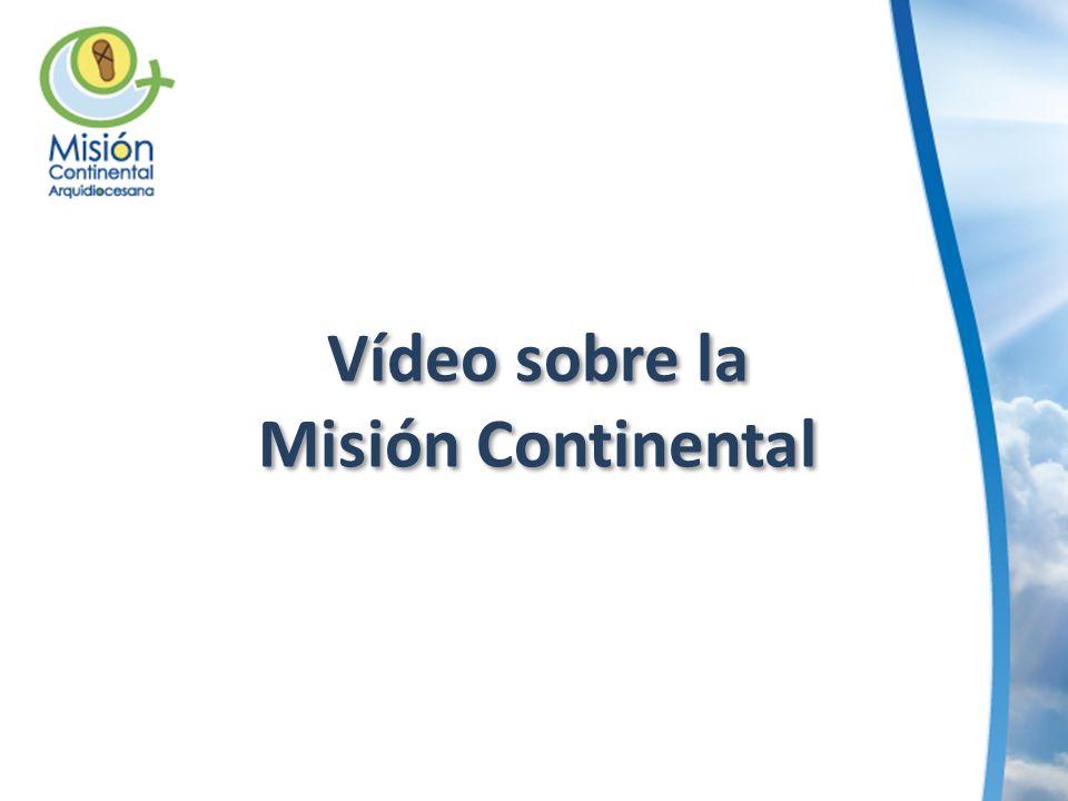 Vídeo sobre la Misión Continental