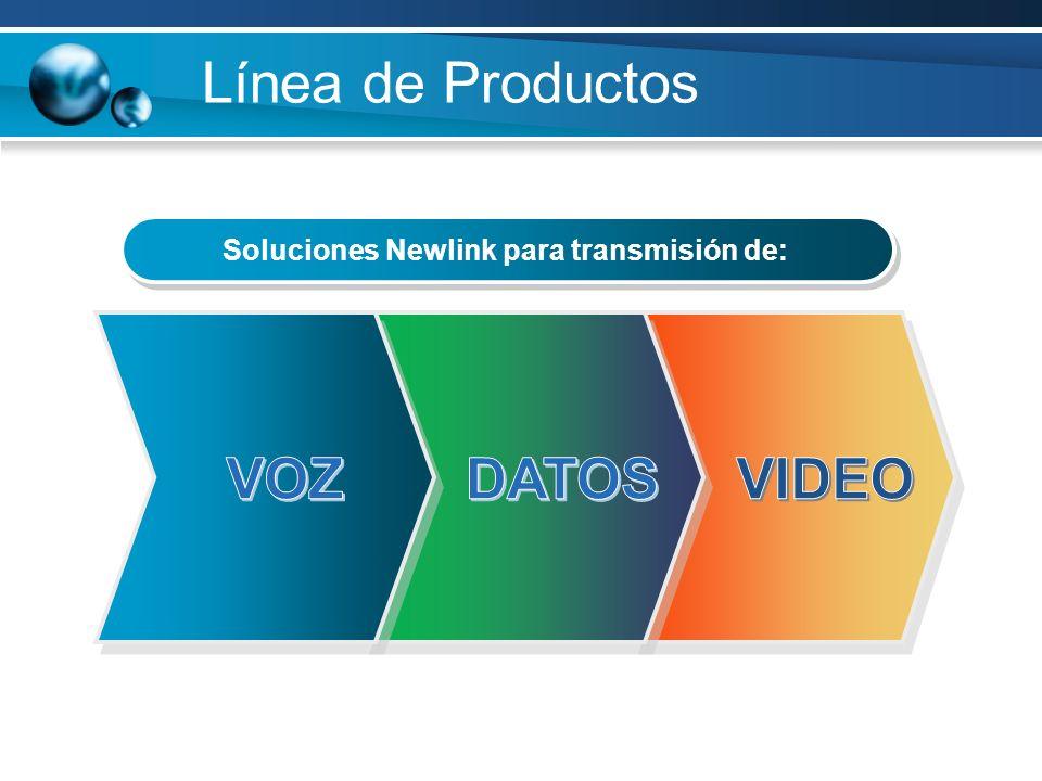 Soluciones Newlink para transmisión de: