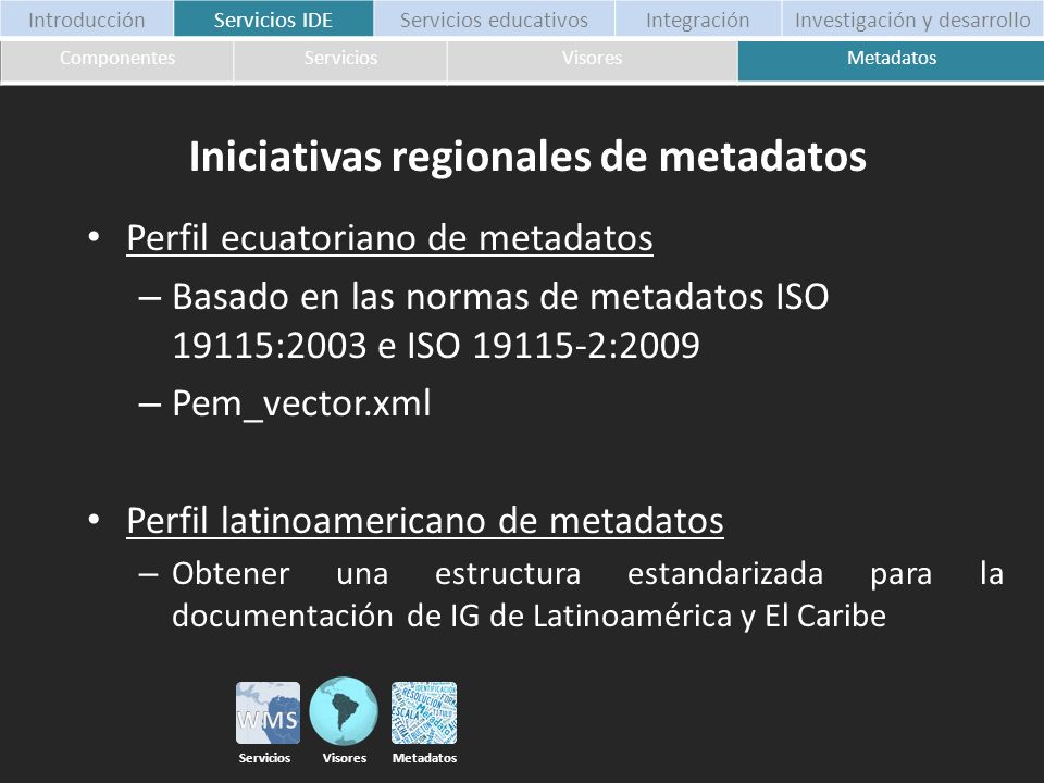 Iniciativas regionales de metadatos