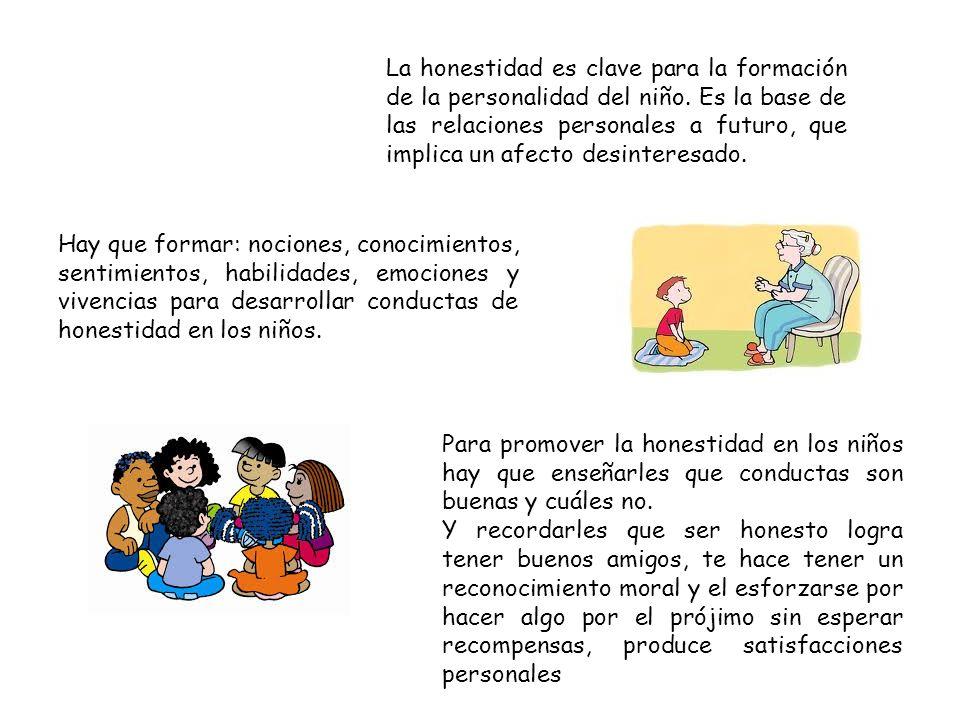 La honestidad es clave para la formación de la personalidad del niño