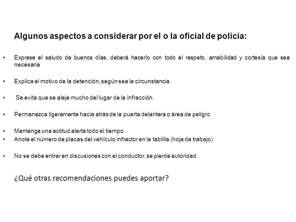 Algunos aspectos a considerar por el o la oficial de policía:
