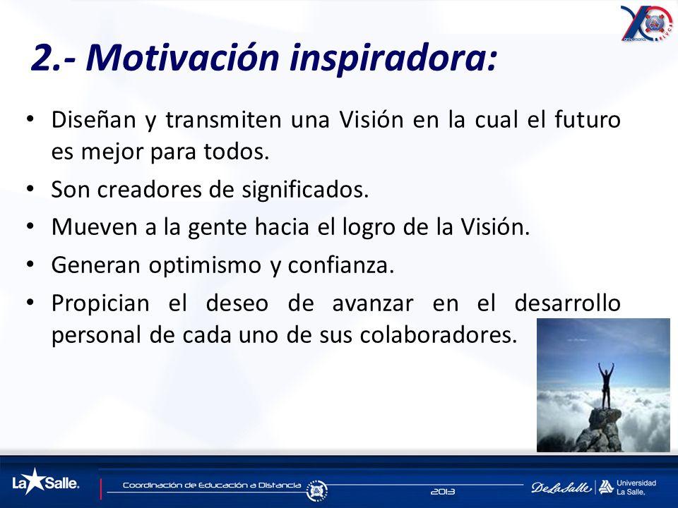 2.- Motivación inspiradora: