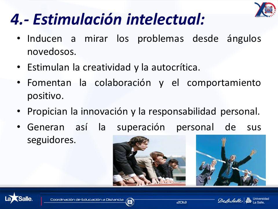 4.- Estimulación intelectual: