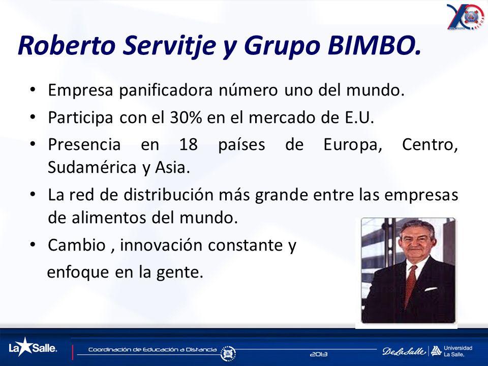 Roberto Servitje y Grupo BIMBO.