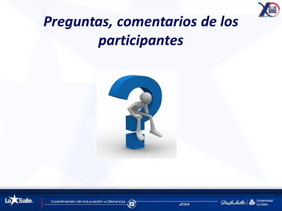 Preguntas, comentarios de los participantes