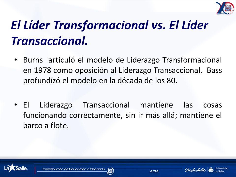 El Líder Transformacional vs. El Líder Transaccional.