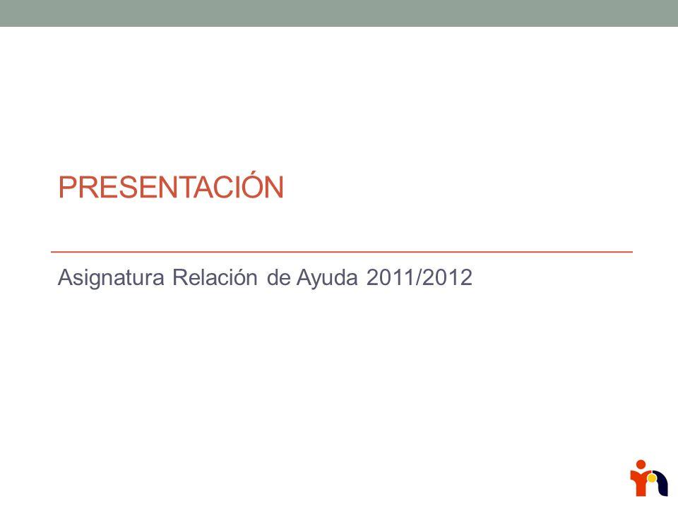 Asignatura Relación de Ayuda 2011/2012