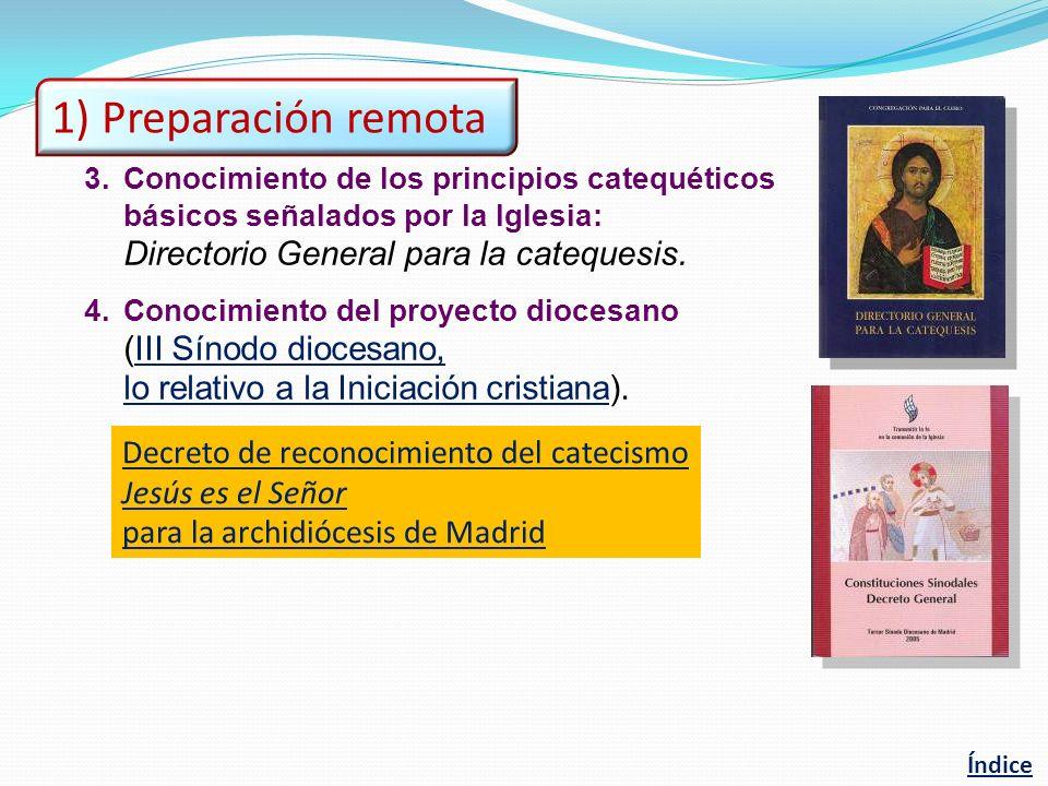 1) Preparación remota Directorio General para la catequesis.