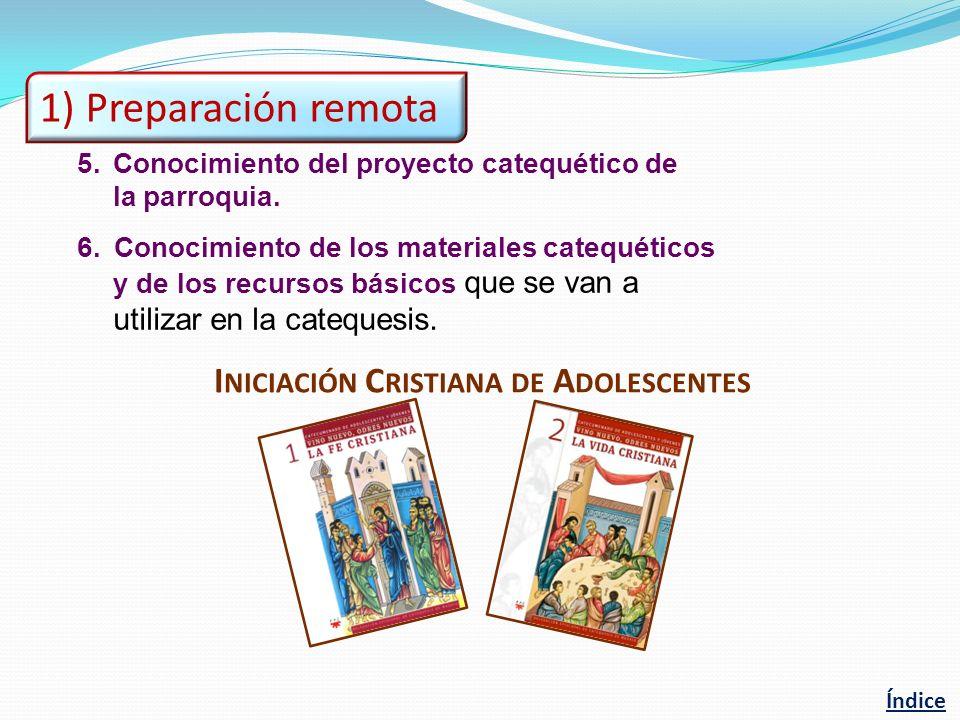 1) Preparación remota Iniciación Cristiana de Adolescentes