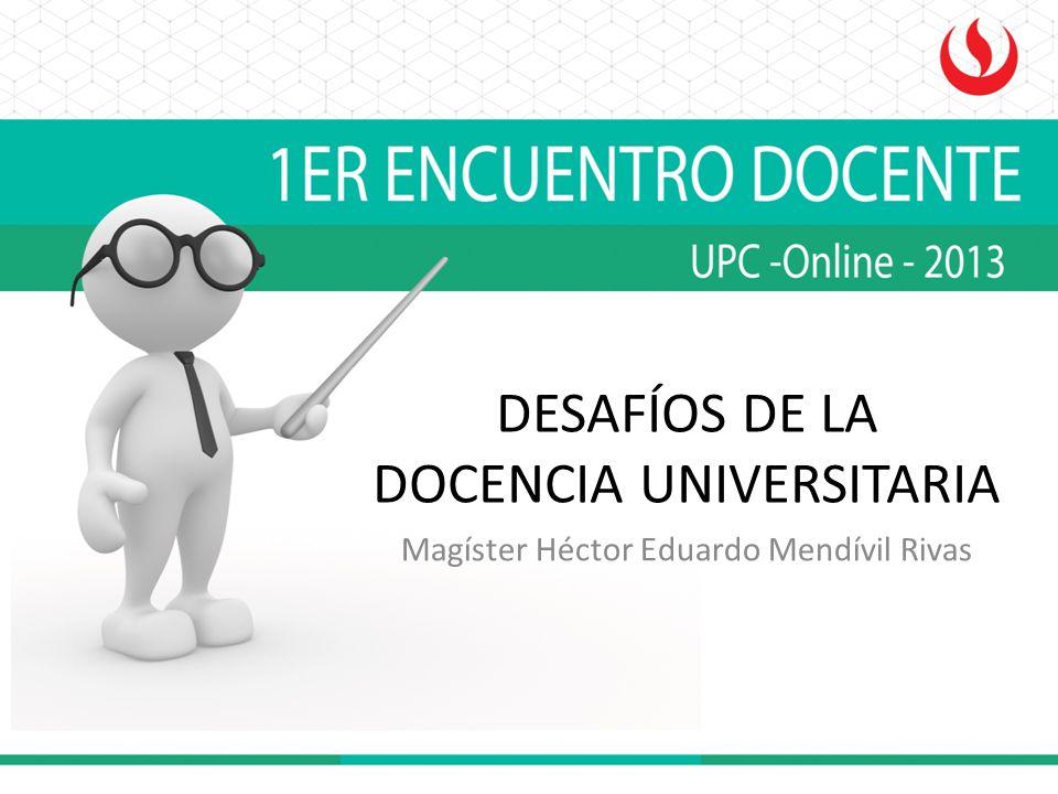 DESAFÍOS DE LA DOCENCIA UNIVERSITARIA