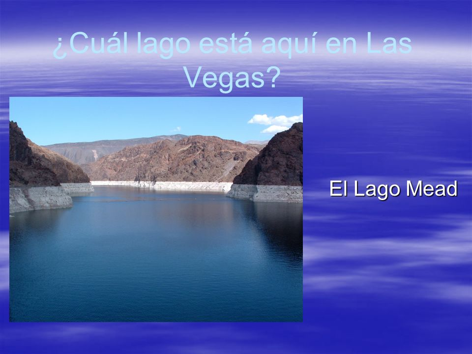 ¿Cuál lago está aquí en Las Vegas