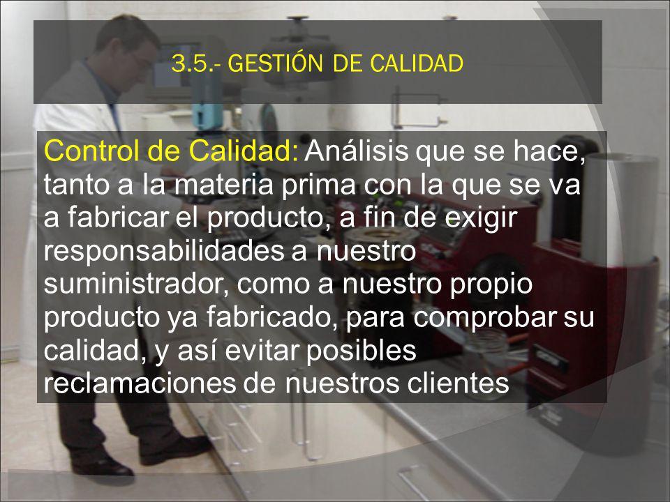 3.5.- GESTIÓN DE CALIDAD