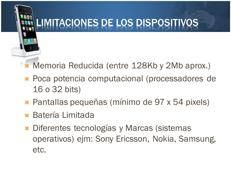 Limitaciones de los dispositivos