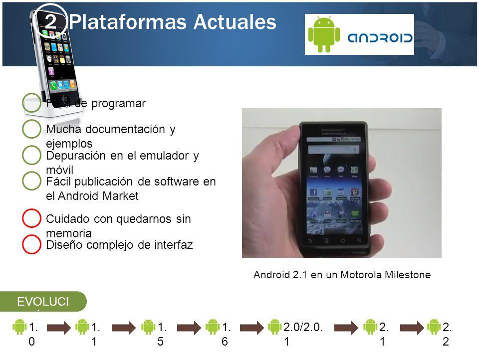 Android 2.1 en un Motorola Milestone