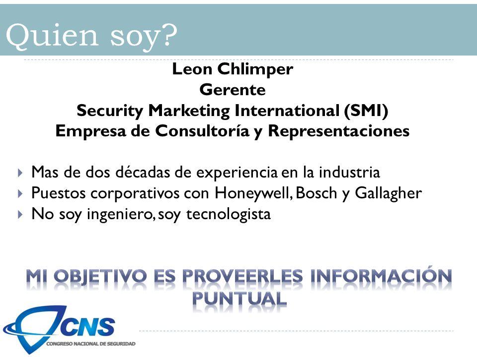 Quien soy Mi objetivo es proveerles información puntual Leon Chlimper