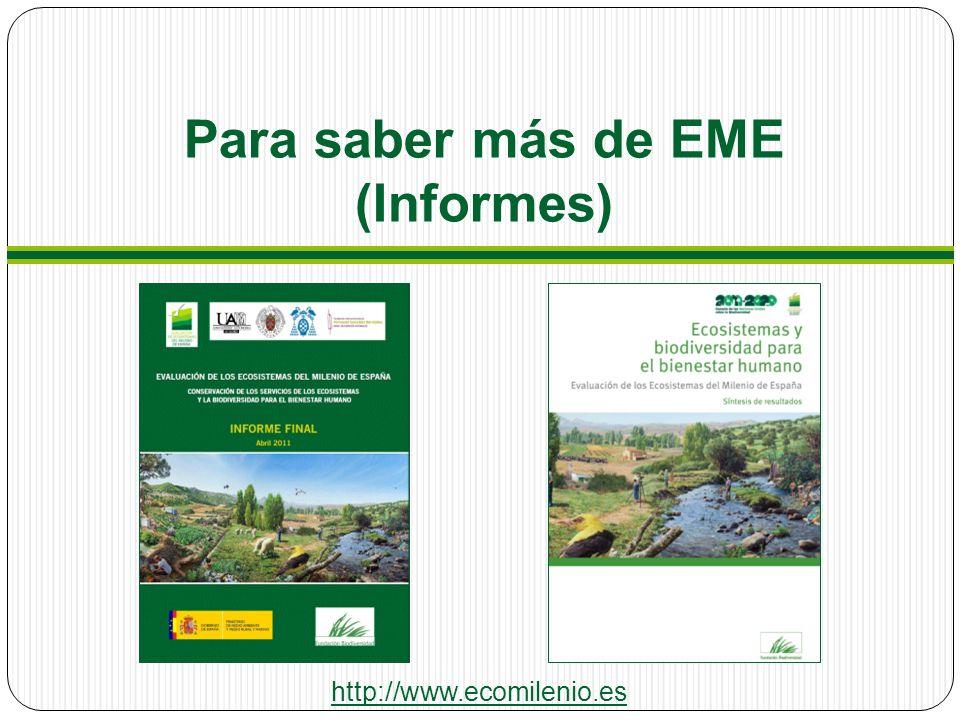 Para saber más de EME (Informes)