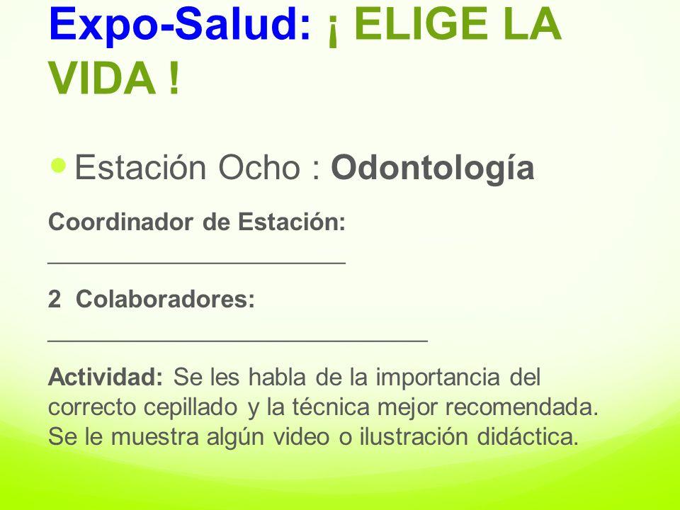Expo-Salud: ¡ ELIGE LA VIDA !