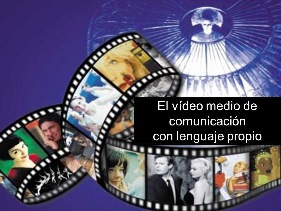 El vídeo como medio de comunicación con lenguaje propio