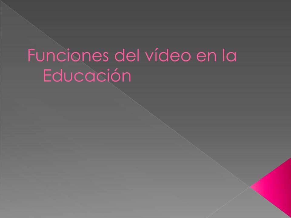Funciones del vídeo en la Educación