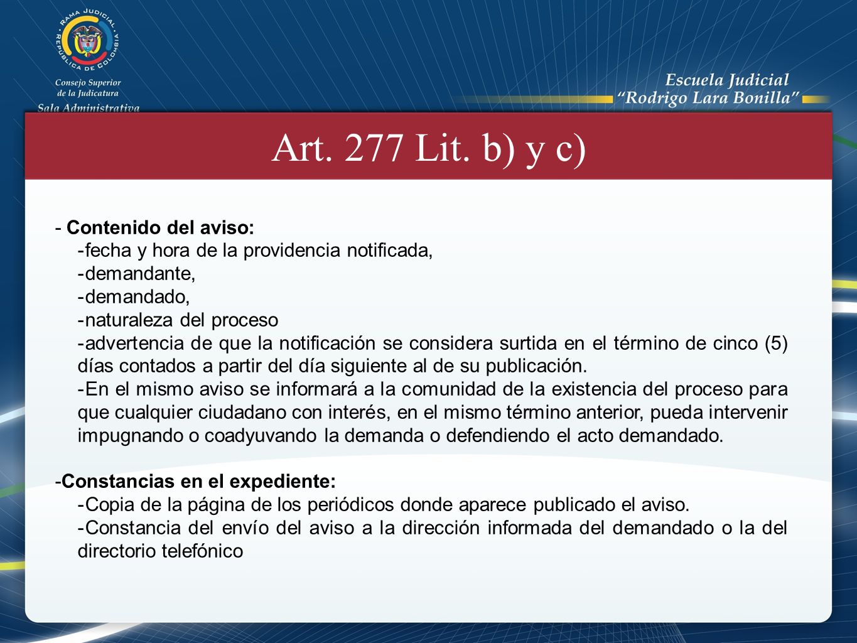 Art. 277 Lit. b) y c) Contenido del aviso: