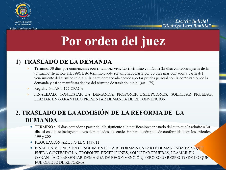 Por orden del juez 1) TRASLADO DE LA DEMANDA
