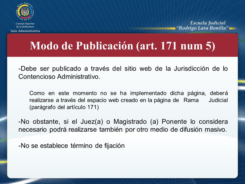 Modo de Publicación (art. 171 num 5)