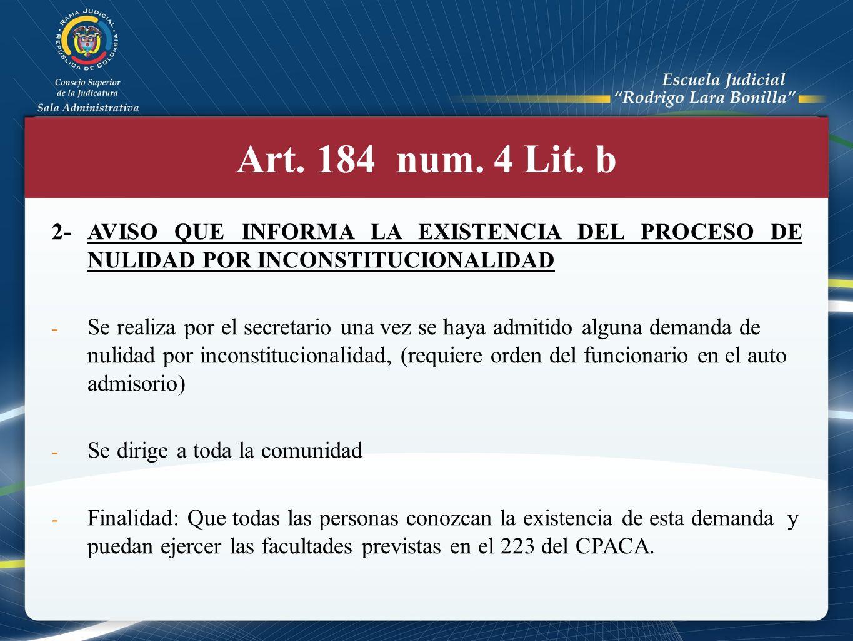 Art. 184 num. 4 Lit. b 2- AVISO QUE INFORMA LA EXISTENCIA DEL PROCESO DE NULIDAD POR INCONSTITUCIONALIDAD.