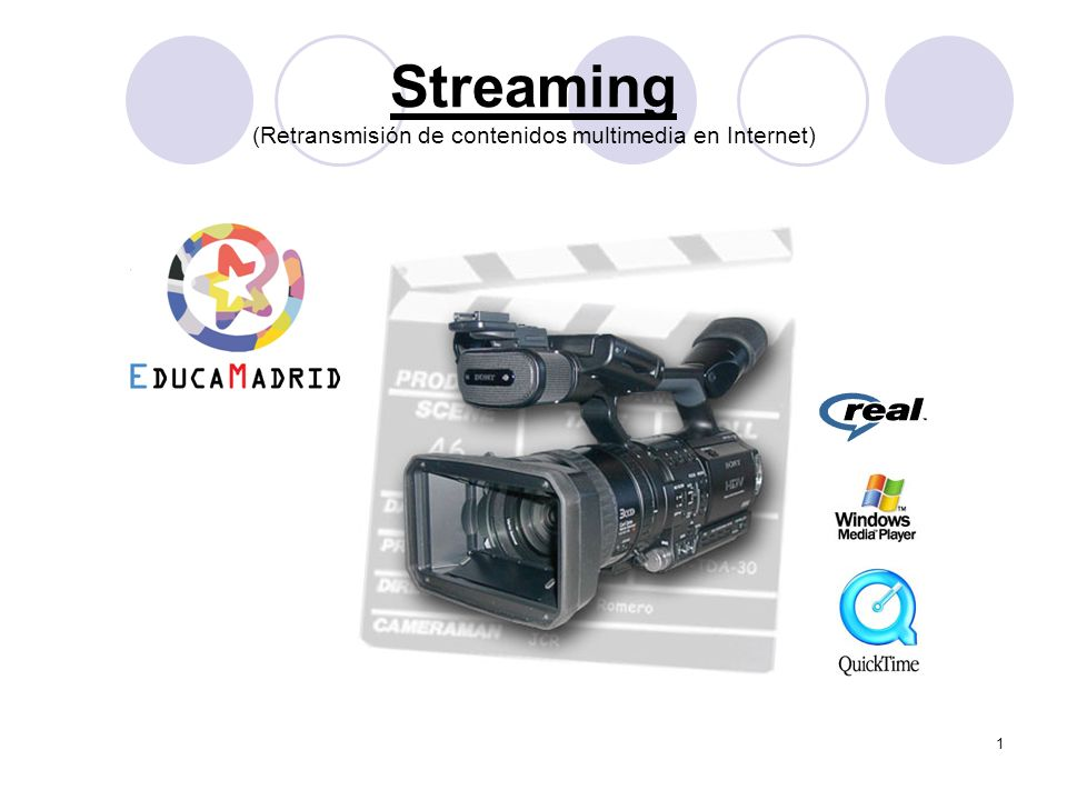 Streaming (Retransmisión de contenidos multimedia en Internet)