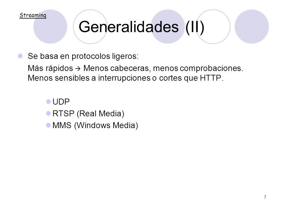 Generalidades (II) Se basa en protocolos ligeros: