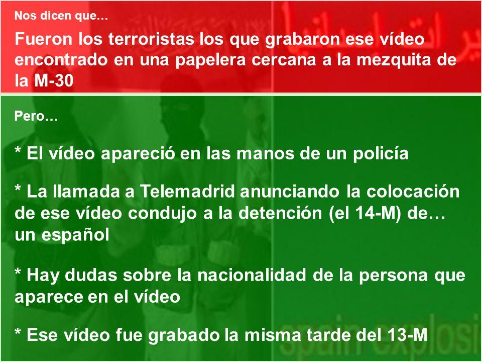 * El vídeo apareció en las manos de un policía