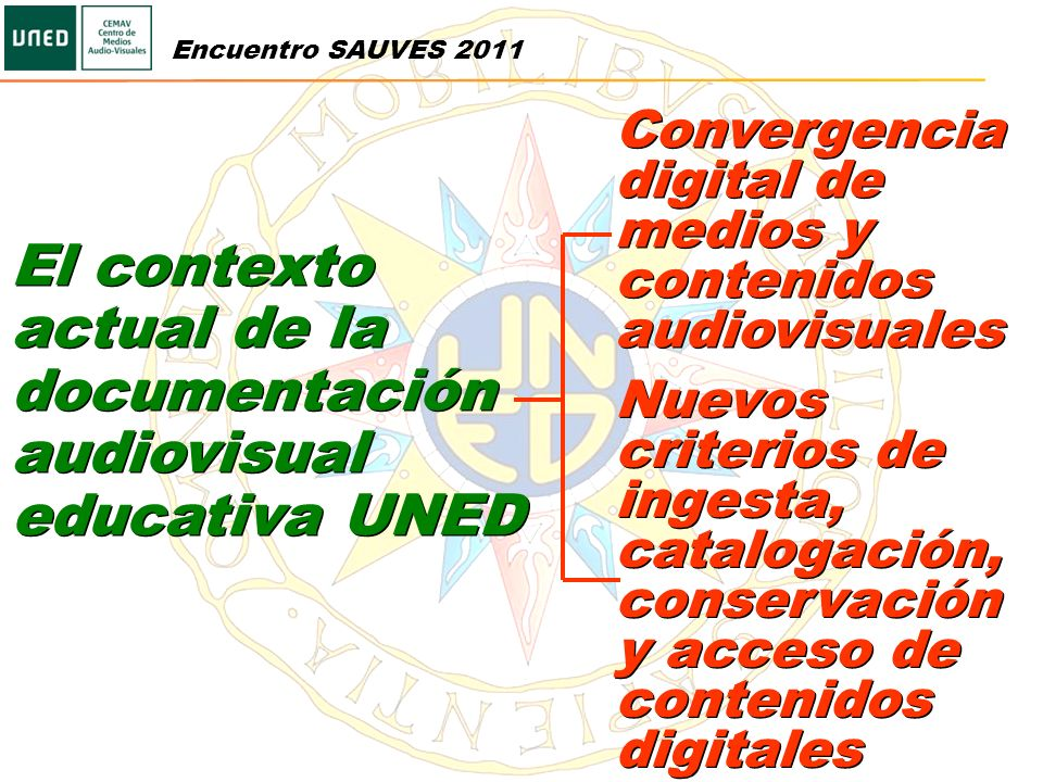 El contexto actual de la documentación audiovisual educativa UNED