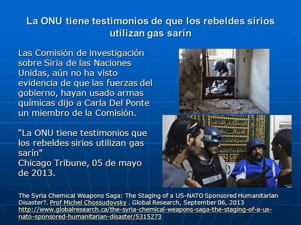 La ONU tiene testimonios de que los rebeldes sirios utilizan gas sarín