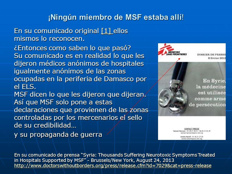 ¡Ningún miembro de MSF estaba allí!