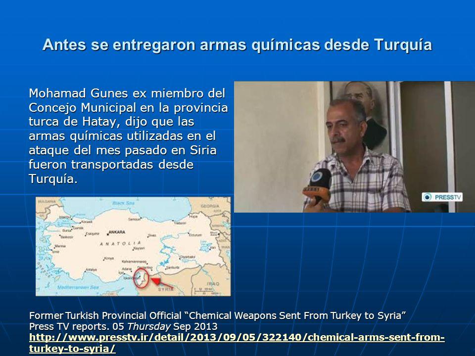 Antes se entregaron armas químicas desde Turquía