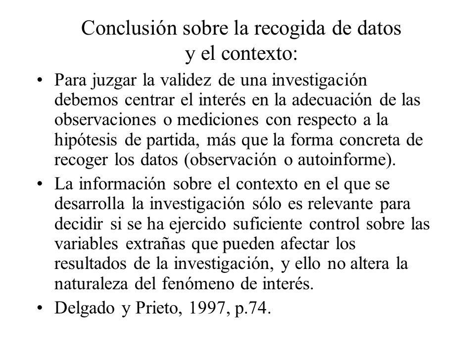 Conclusión sobre la recogida de datos y el contexto: