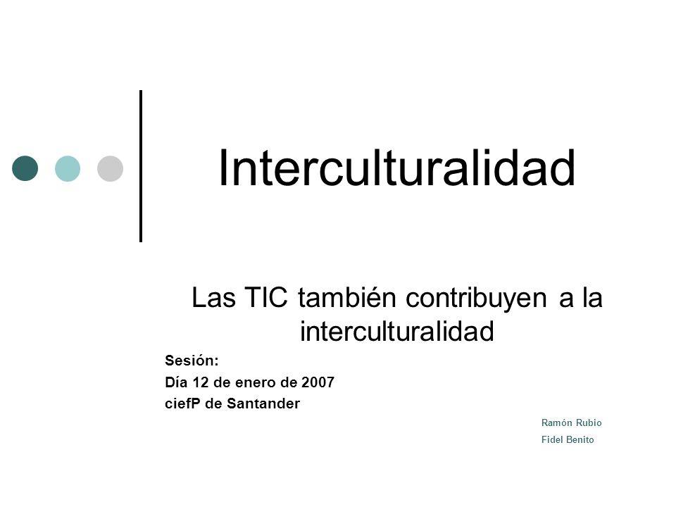 Las TIC también contribuyen a la interculturalidad