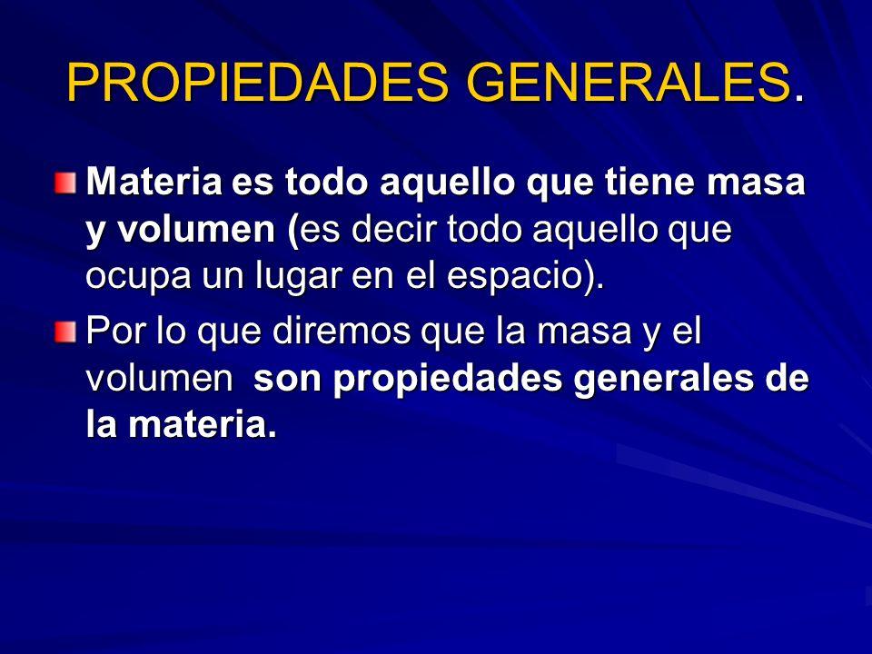 PROPIEDADES GENERALES.
