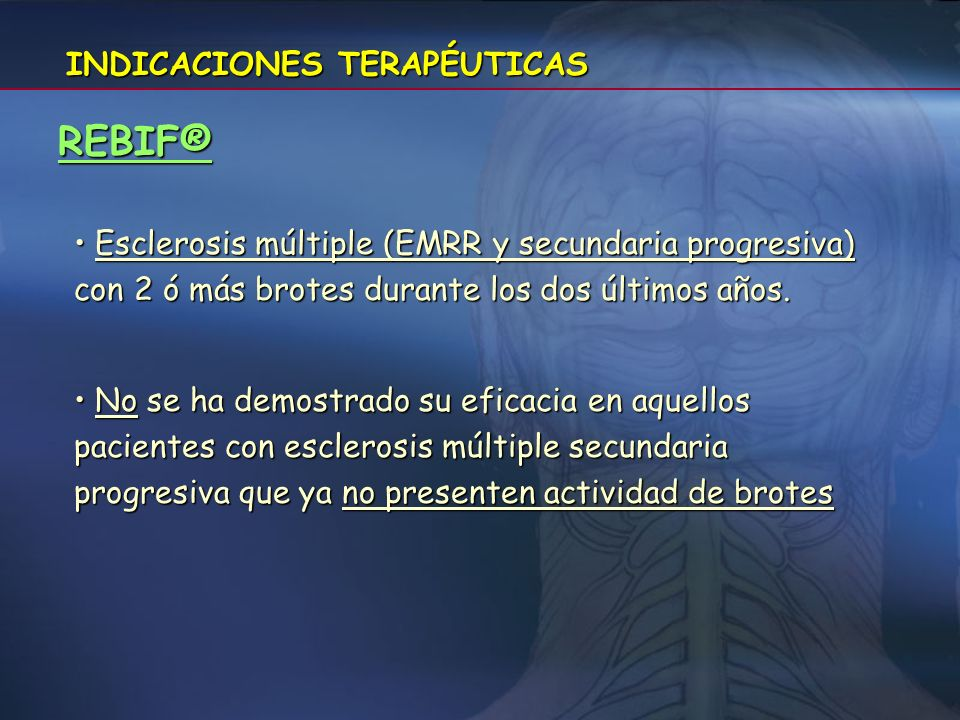 REBIF® INDICACIONES TERAPÉUTICAS