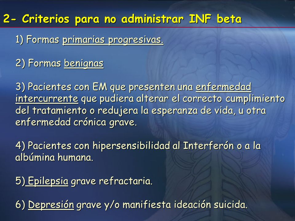 2- Criterios para no administrar INF beta