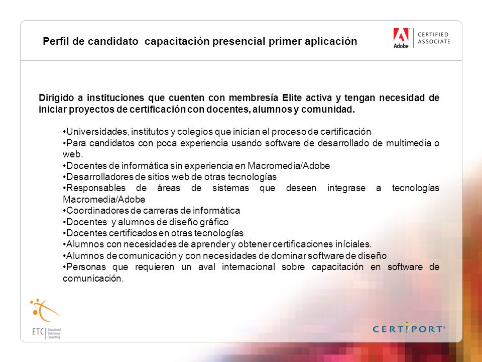 Perfil de candidato capacitación presencial primer aplicación