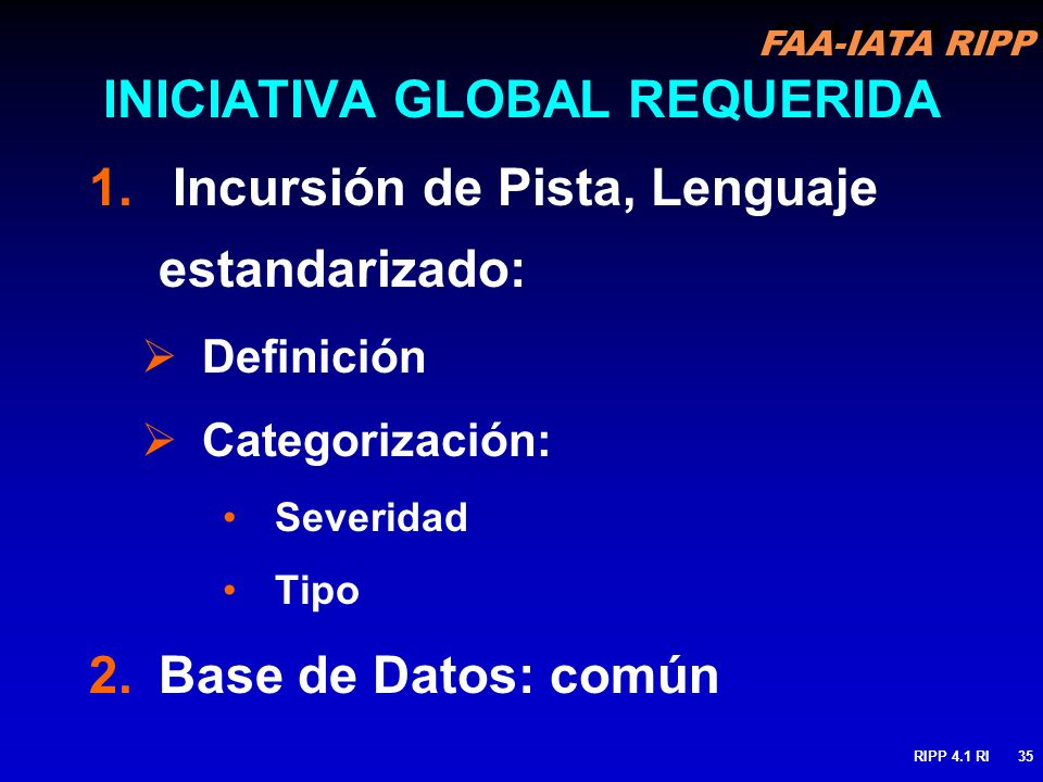 INICIATIVA GLOBAL REQUERIDA