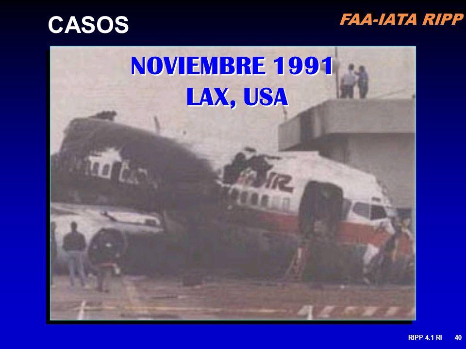 CASOS NOVIEMBRE 1991 LAX, USA RIPP 4.1 RI