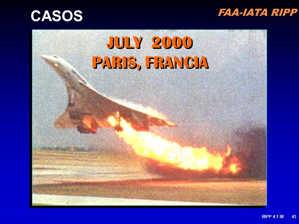 JULY 2000 PARIS, FRANCIA CASOS